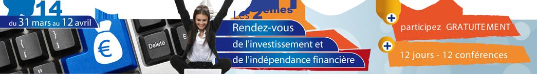 Les rendez-vous de l'Investissement et de l'Indépendance Financière